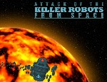 Attack of the Killer Robots
