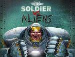 تحميل العاب حرب الاليين Soldier vs Aliens